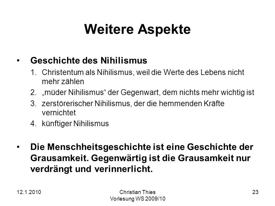 Weitere Aspekte Geschichte des Nihilismus