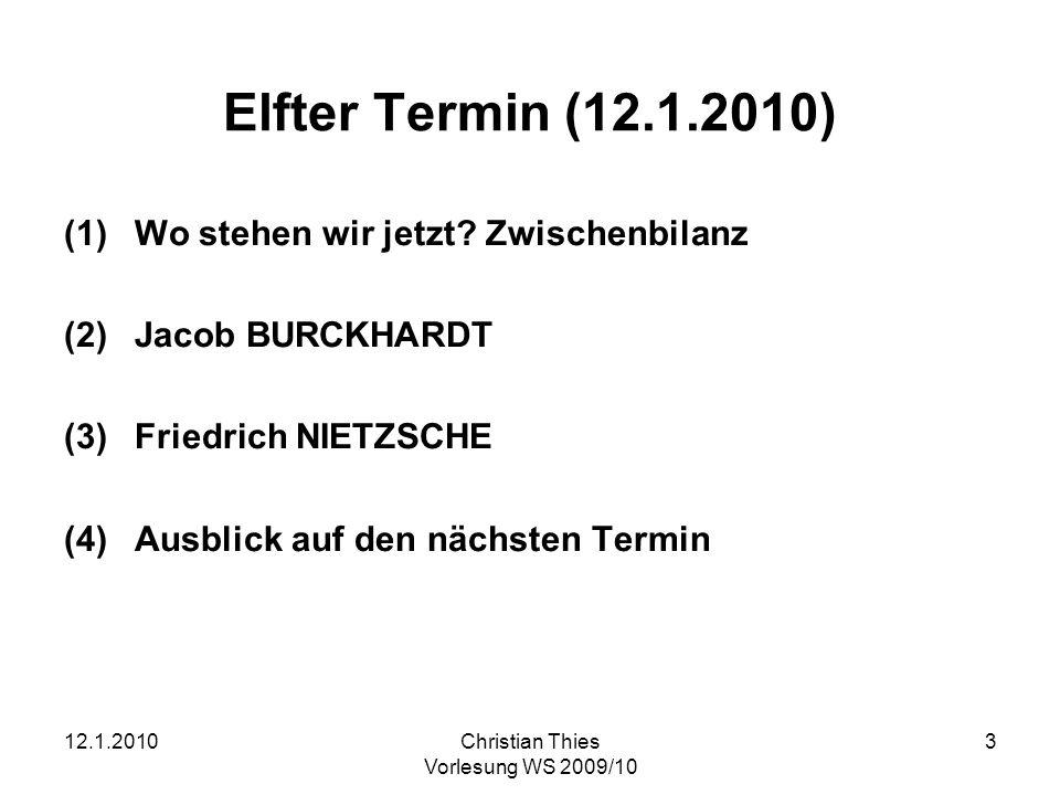 Elfter Termin (12.1.2010) Wo stehen wir jetzt Zwischenbilanz