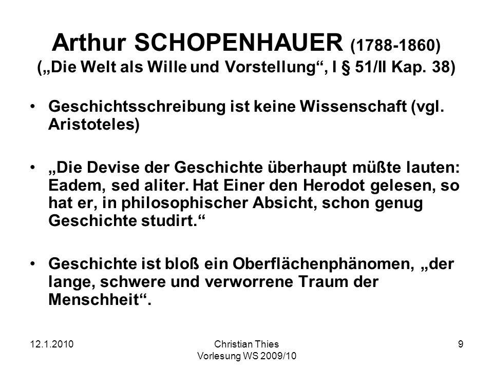"""Arthur SCHOPENHAUER (1788-1860) (""""Die Welt als Wille und Vorstellung , I § 51/II Kap. 38)"""
