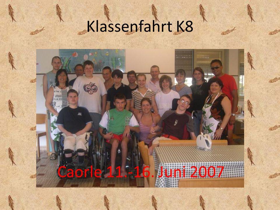 Klassenfahrt K8 Caorle 11.-16. Juni 2007