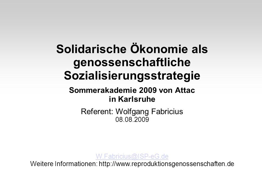 Solidarische Ökonomie als genossenschaftliche Sozialisierungsstrategie