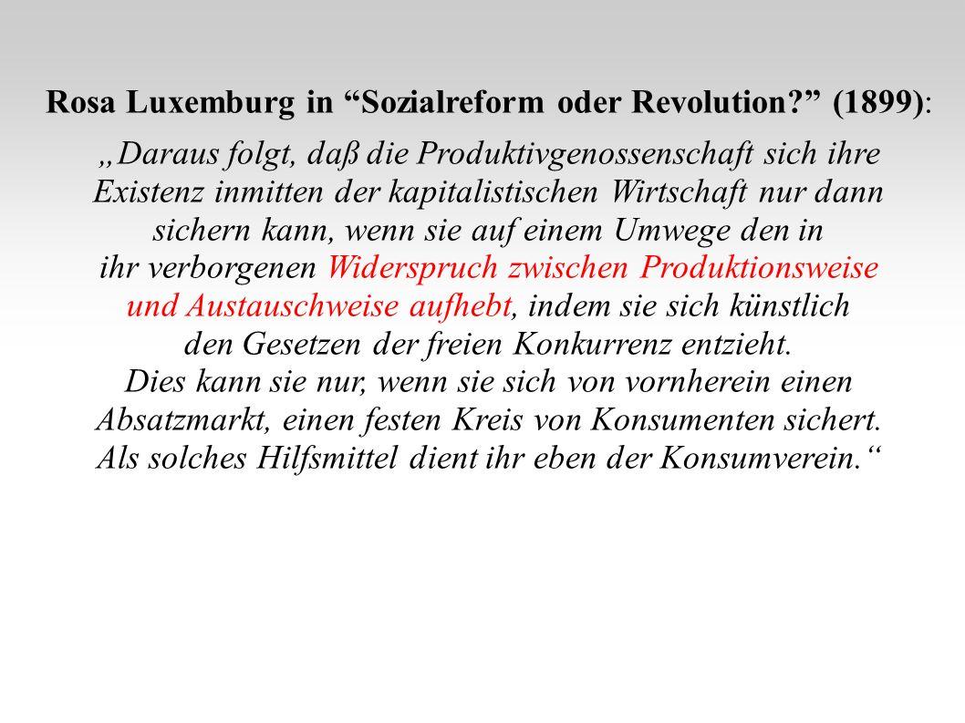 Rosa Luxemburg in Sozialreform oder Revolution (1899):