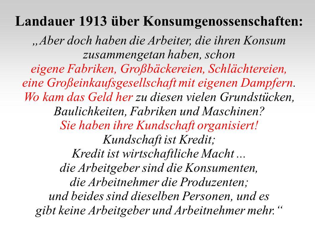 Landauer 1913 über Konsumgenossenschaften: