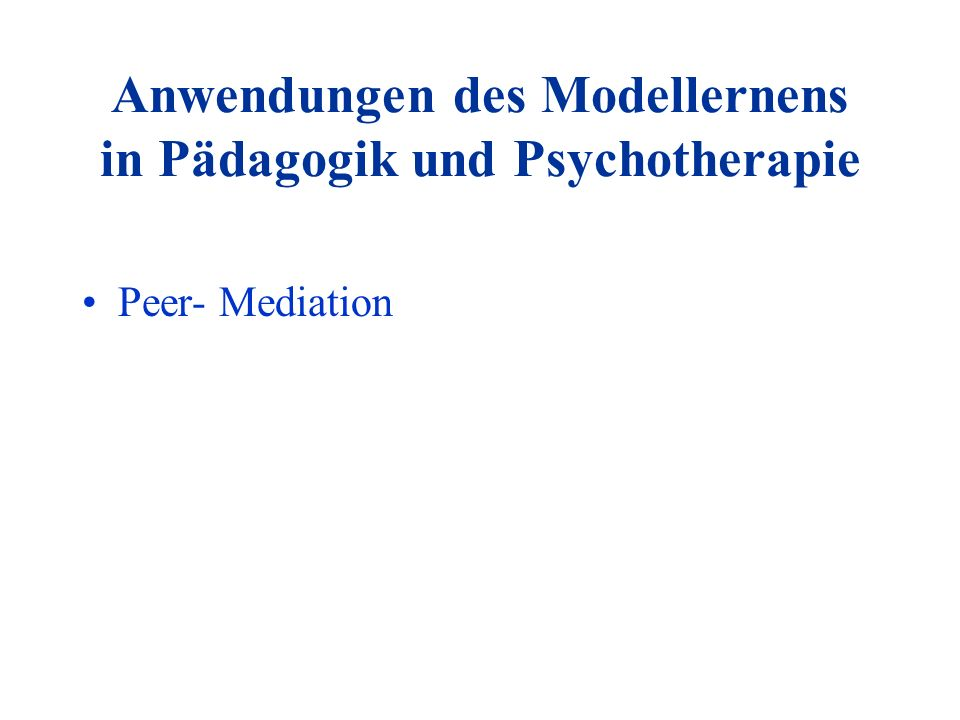 Anwendungen des Modellernens in Pädagogik und Psychotherapie