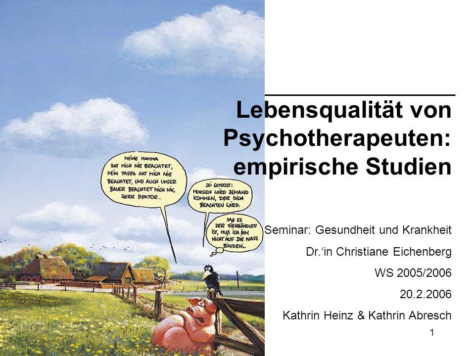 Lebensqualität von Psychotherapeuten: empirische Studien