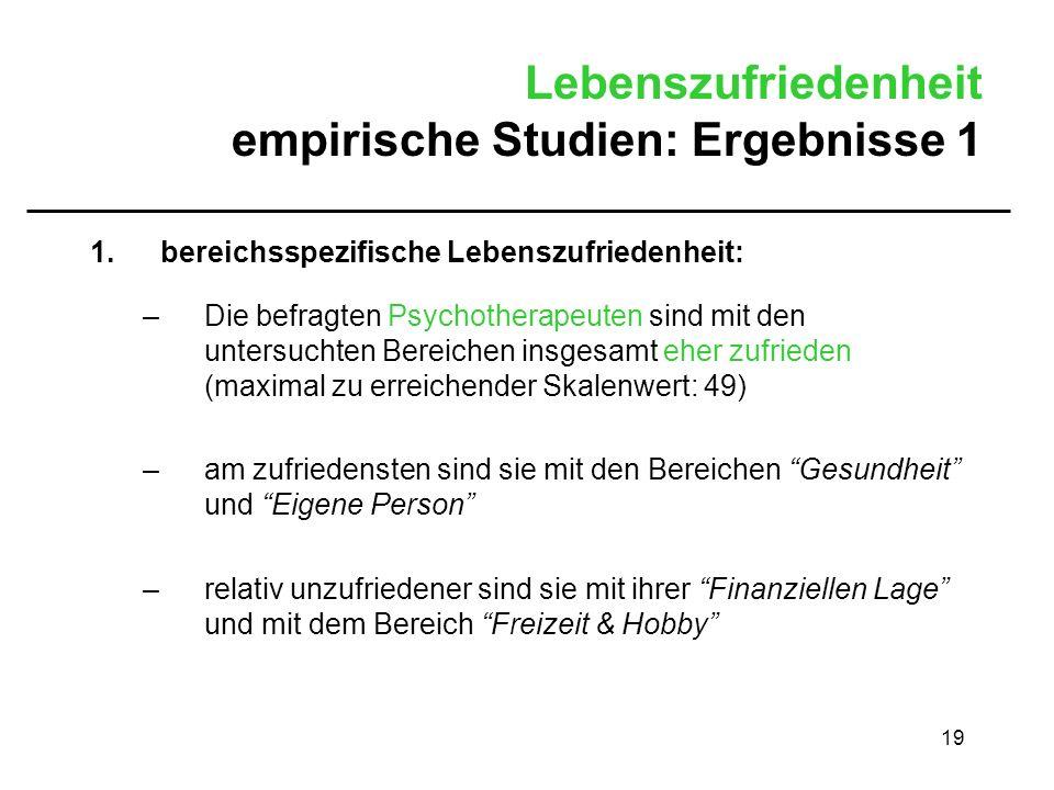 Lebenszufriedenheit empirische Studien: Ergebnisse 1
