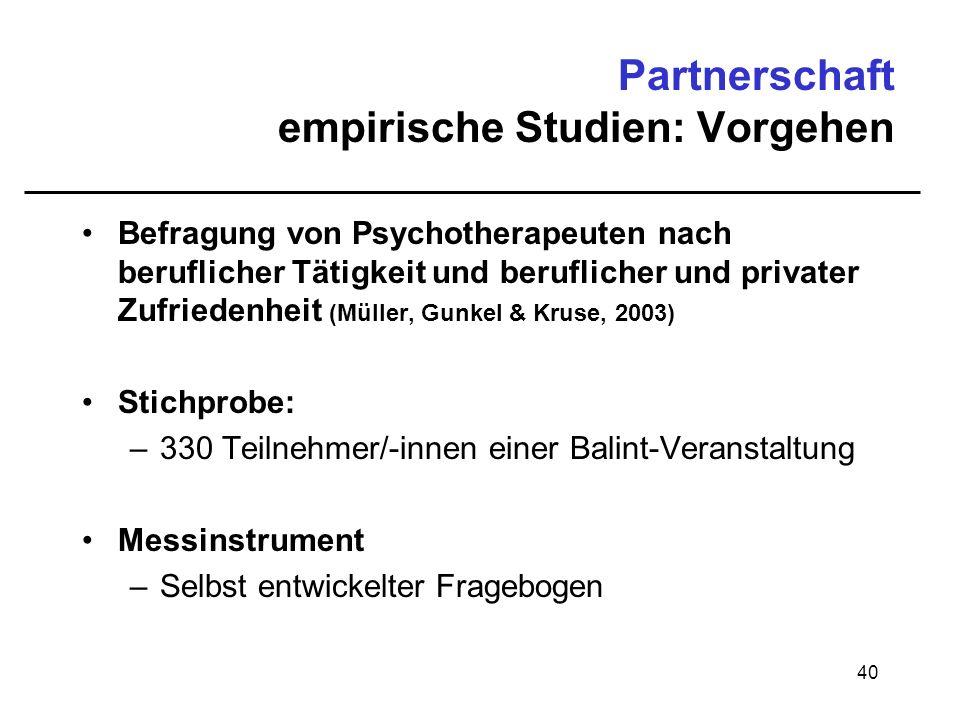 Partnerschaft empirische Studien: Vorgehen
