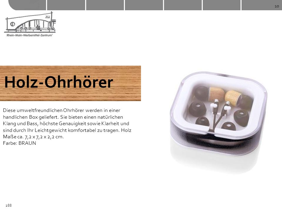 10 Holz-Ohrhörer.