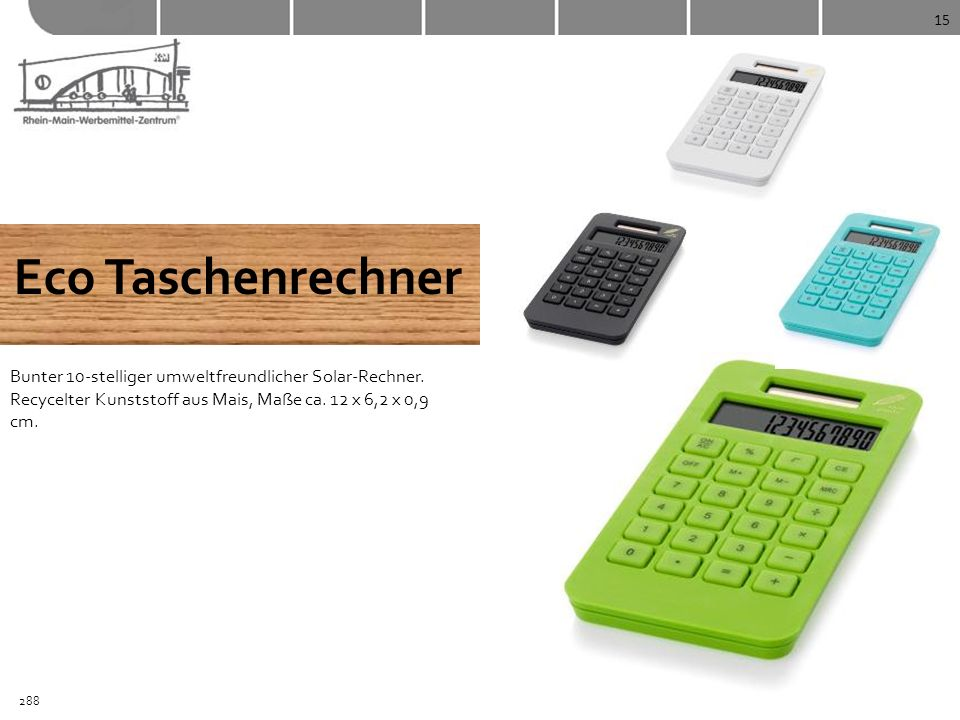 15Eco Taschenrechner. Bunter 10-stelliger umweltfreundlicher Solar-Rechner. Recycelter Kunststoff aus Mais, Maße ca. 12 x 6,2 x 0,9 cm.