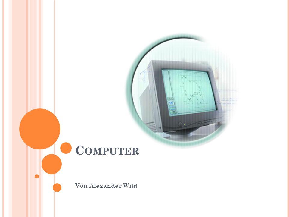 Computer Von Alexander Wild