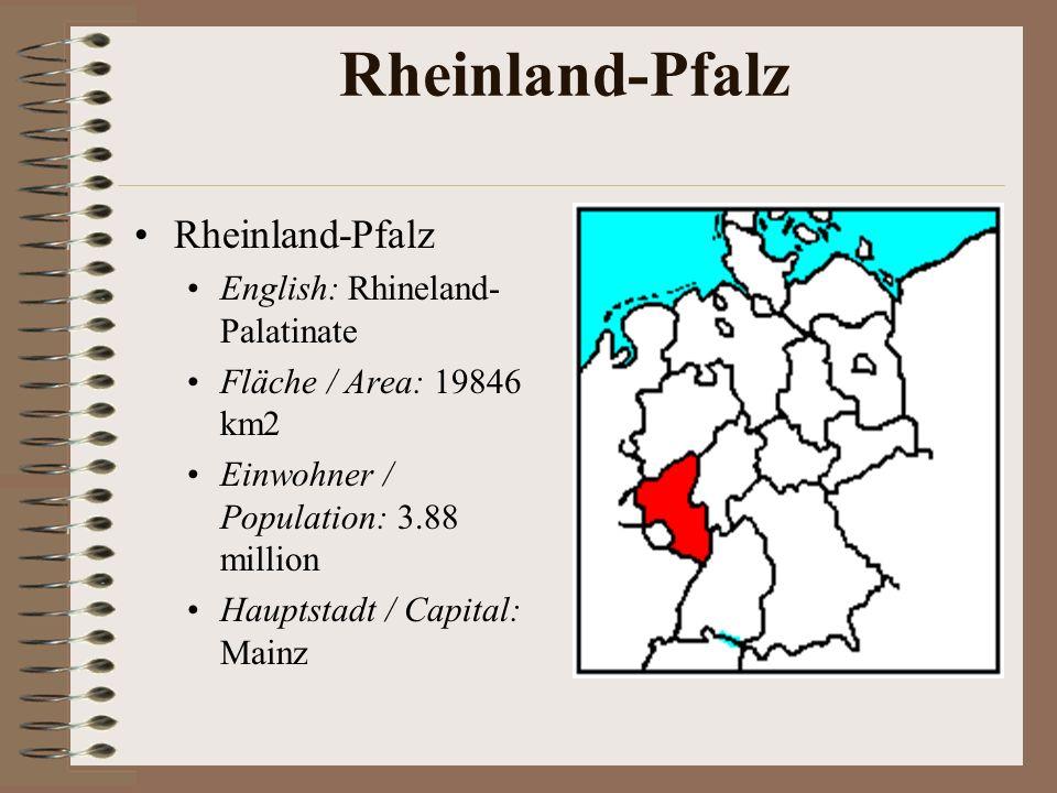 Rheinland-Pfalz Rheinland-Pfalz English: Rhineland-Palatinate