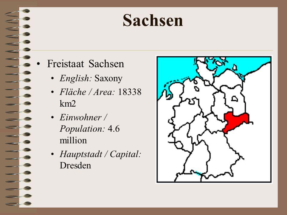 Sachsen Freistaat Sachsen English: Saxony Fläche / Area: 18338 km2