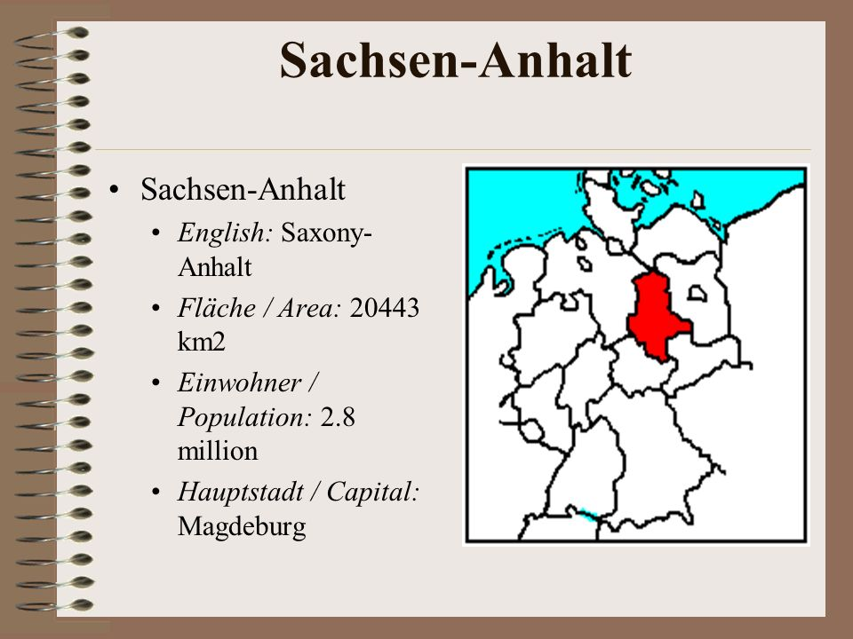 Sachsen-Anhalt Sachsen-Anhalt English: Saxony-Anhalt