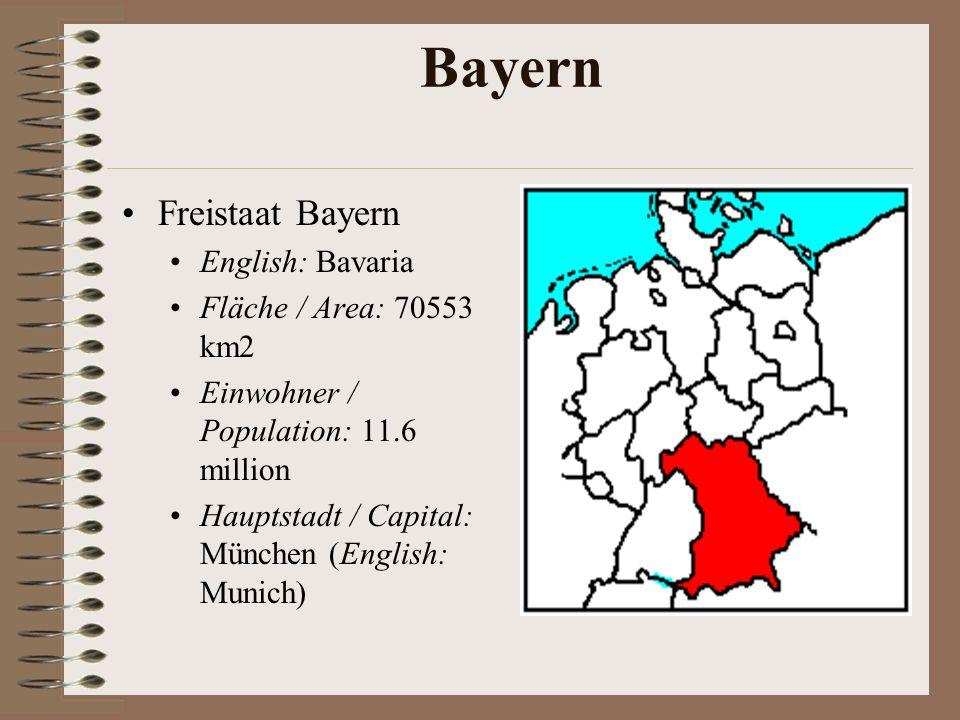 Bayern Freistaat Bayern English: Bavaria Fläche / Area: 70553 km2