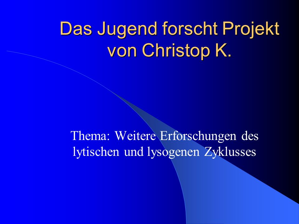 Das Jugend forscht Projekt von Christop K.