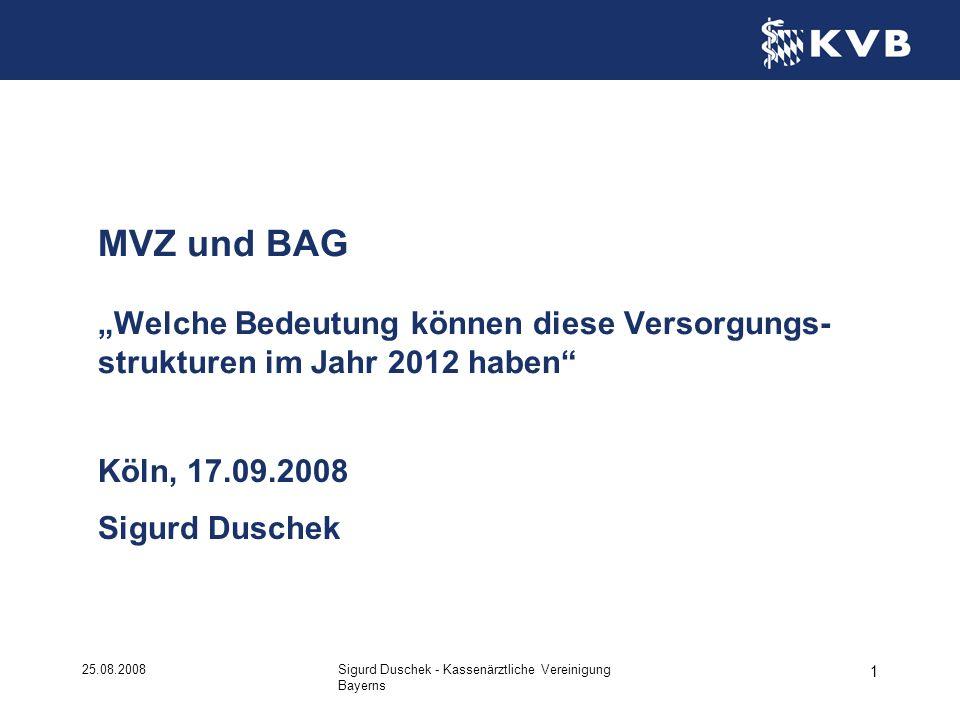 """MVZ und BAG """"Welche Bedeutung können diese Versorgungs-strukturen im Jahr 2012 haben"""