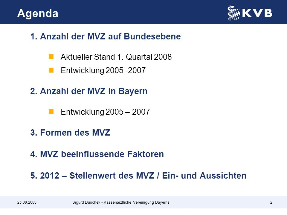 Agenda 1. Anzahl der MVZ auf Bundesebene 2. Anzahl der MVZ in Bayern