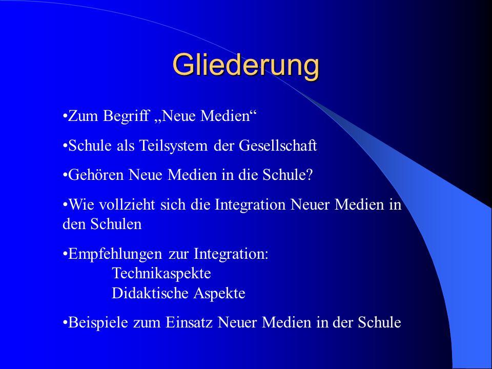 """Gliederung Zum Begriff """"Neue Medien"""