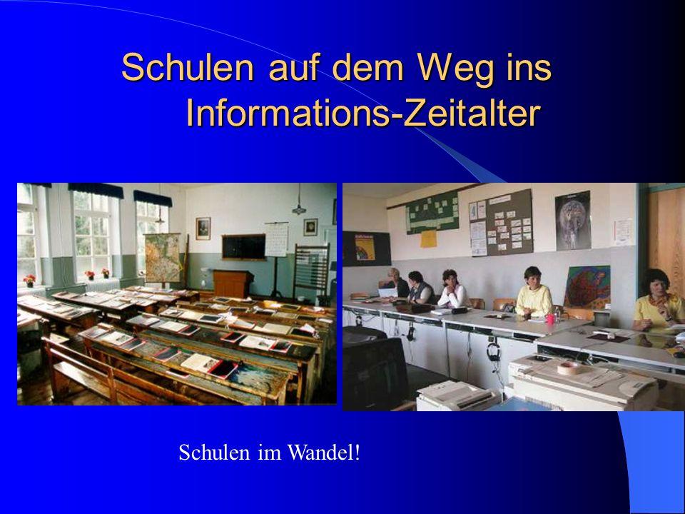 Schulen auf dem Weg ins Informations-Zeitalter