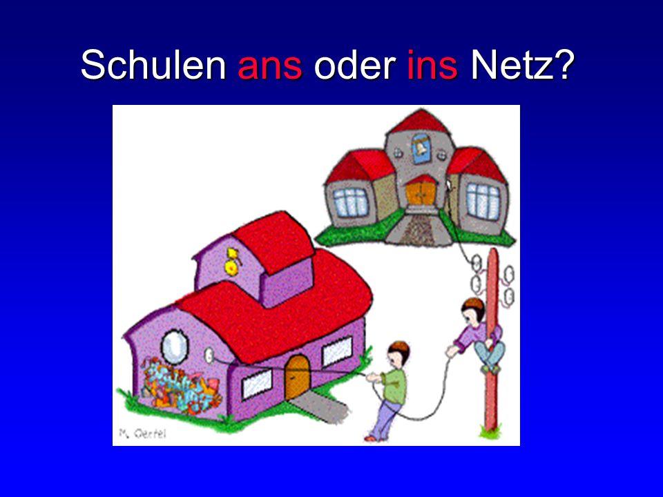 Schulen ans oder ins Netz
