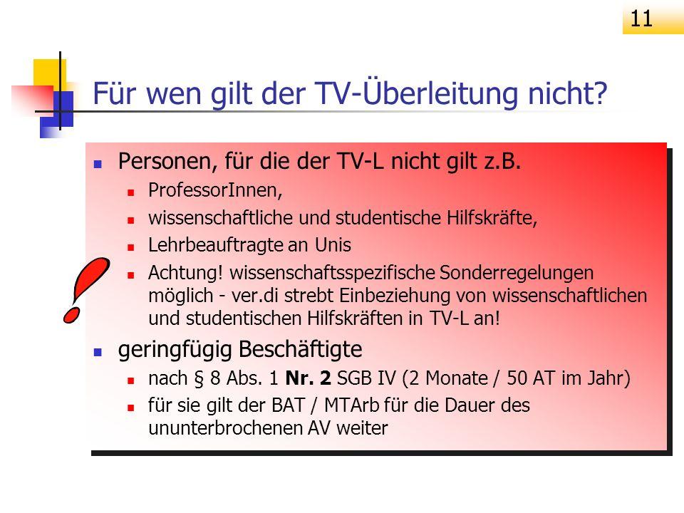 Für wen gilt der TV-Überleitung nicht
