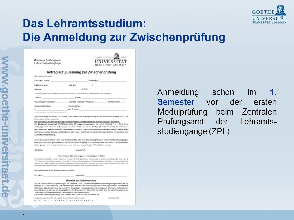 Das Lehramtsstudium: Die Anmeldung zur Zwischenprüfung
