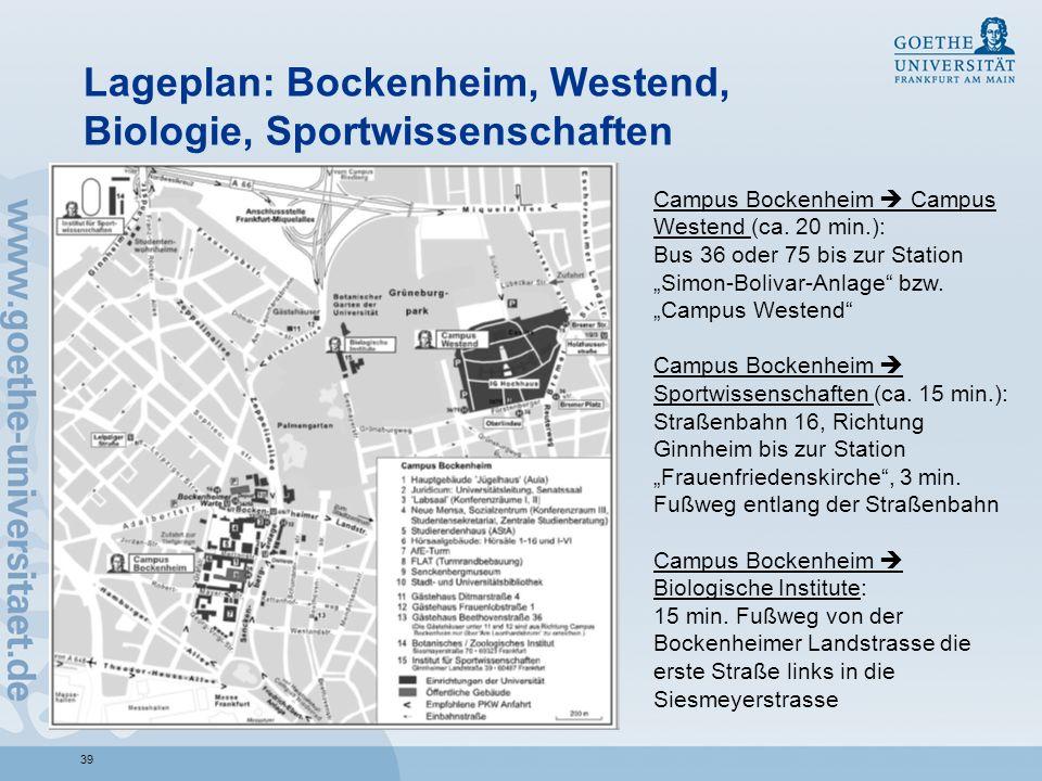 Lageplan: Bockenheim, Westend, Biologie, Sportwissenschaften