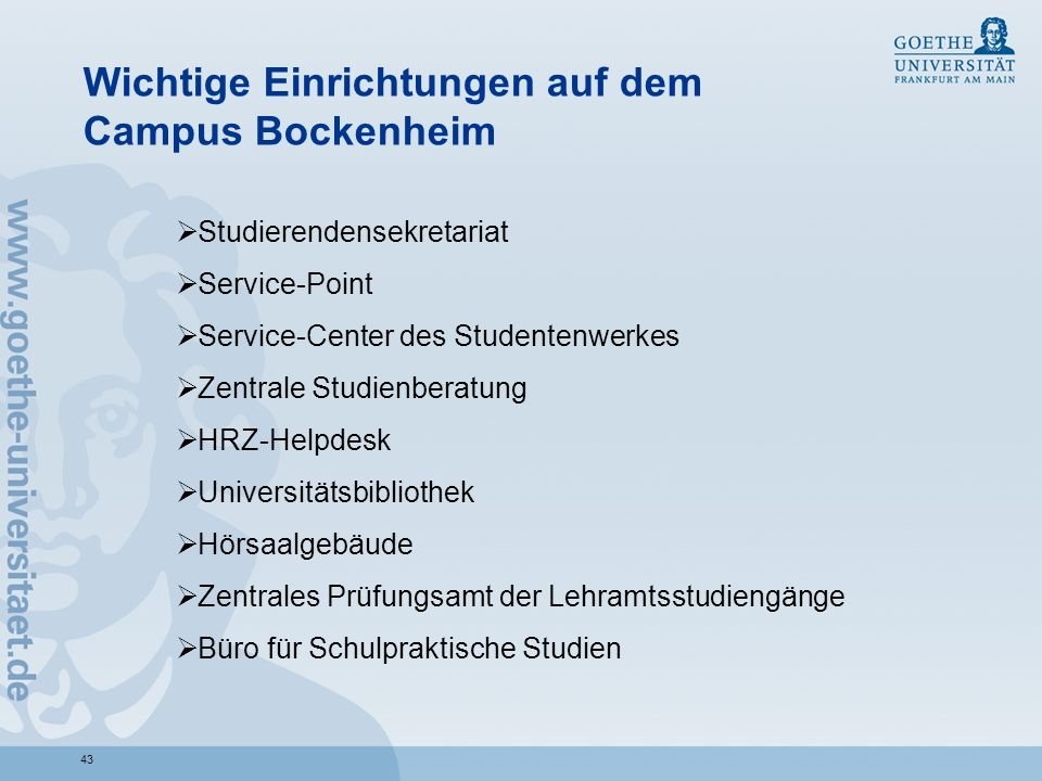Wichtige Einrichtungen auf dem Campus Bockenheim