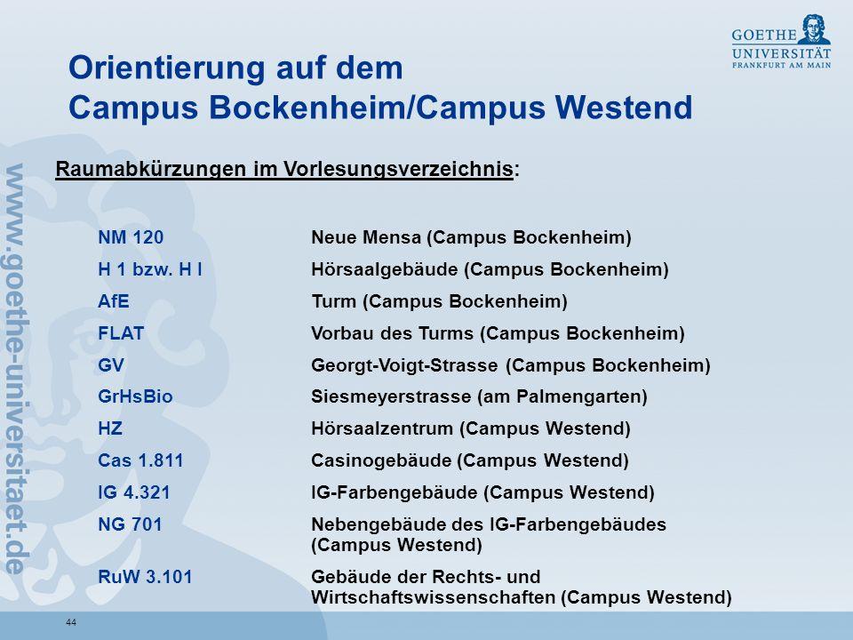 Orientierung auf dem Campus Bockenheim/Campus Westend