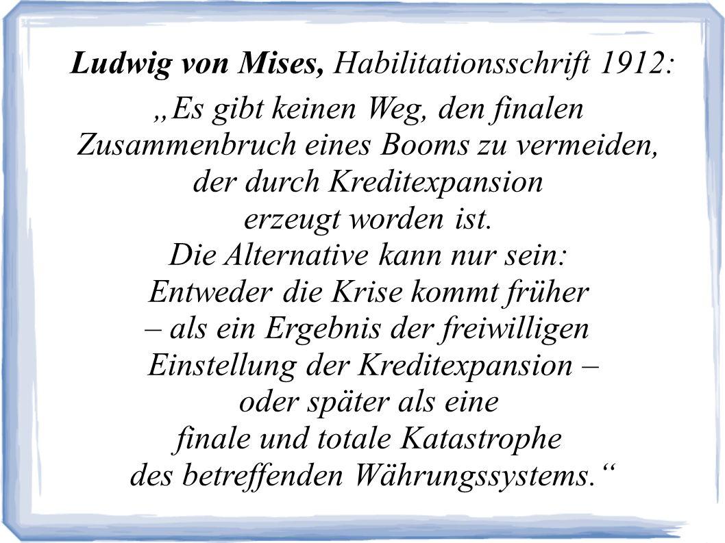Ludwig von Mises, Habilitationsschrift 1912: