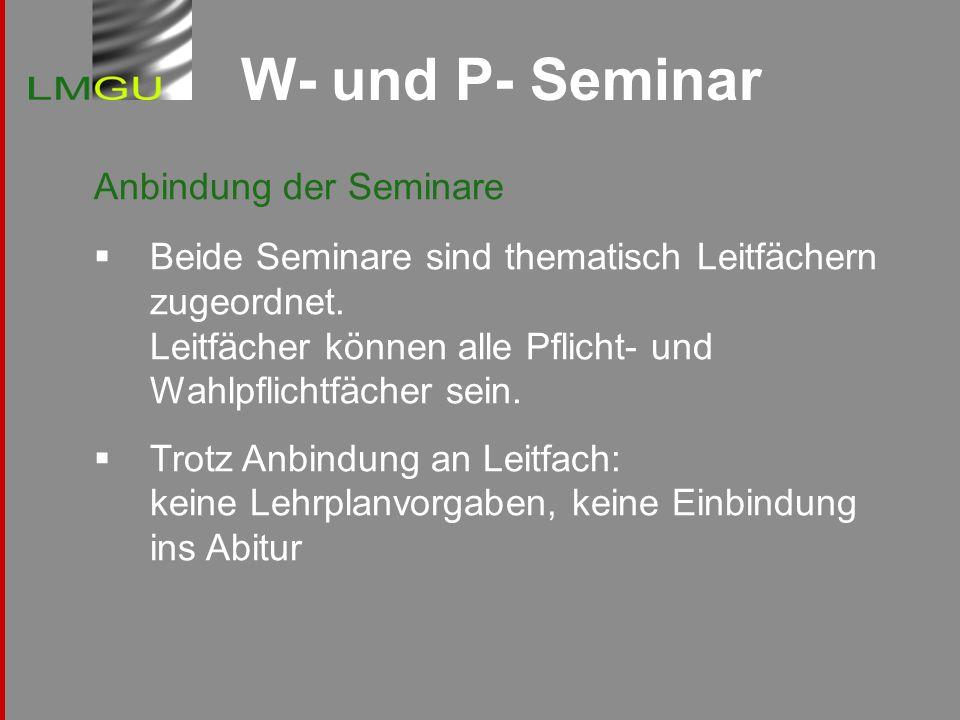 W- und P- Seminar Anbindung der Seminare