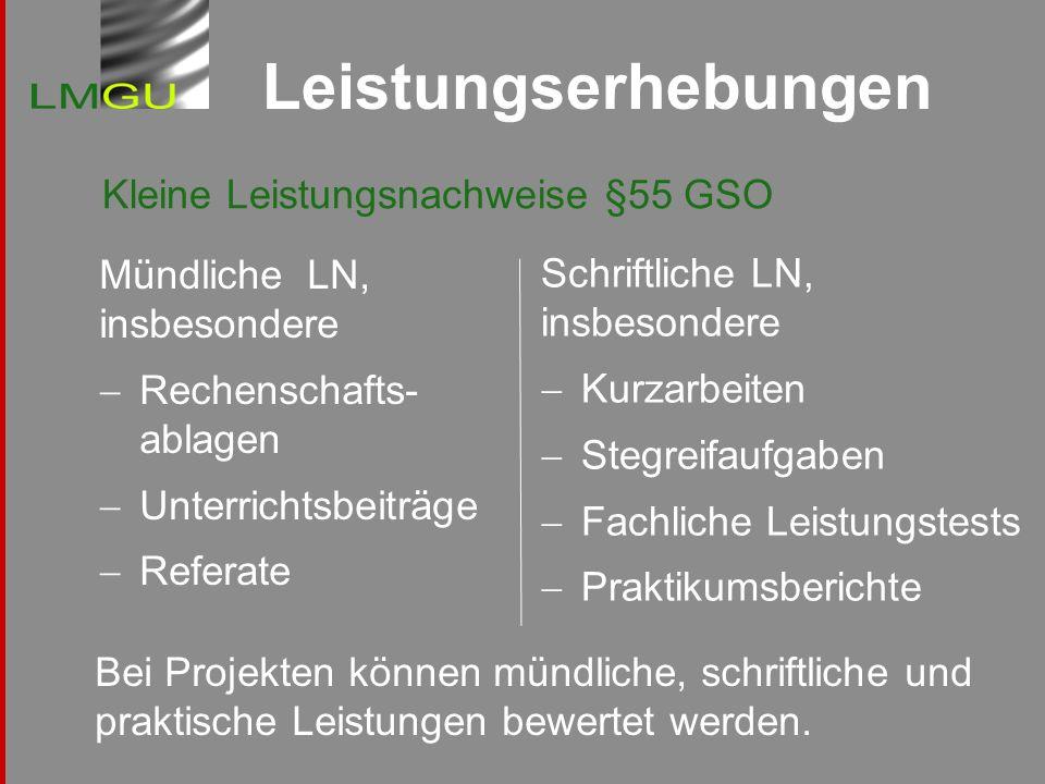 Leistungserhebungen Kleine Leistungsnachweise §55 GSO