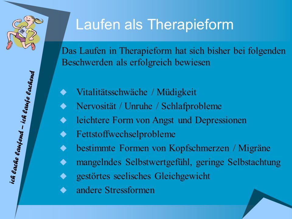 Laufen als Therapieform