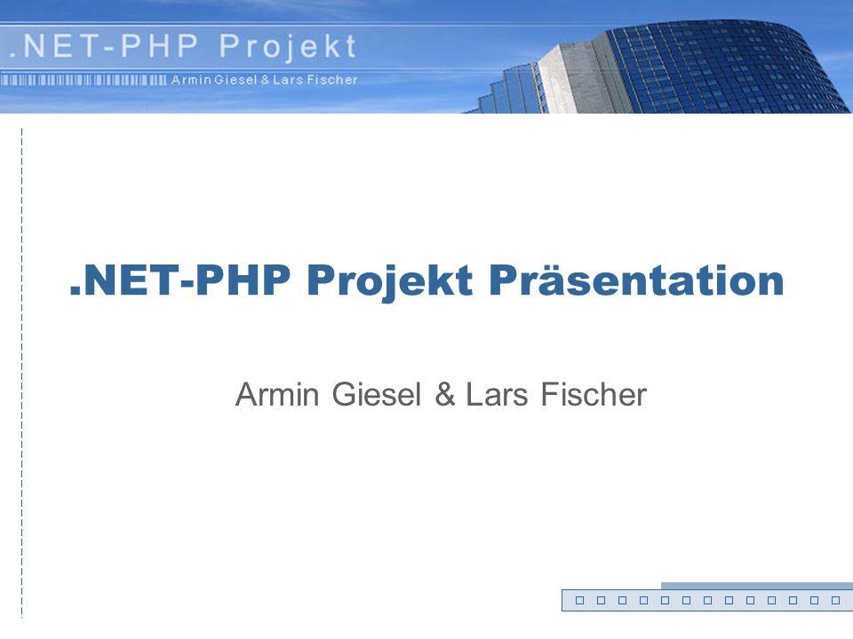 .NET-PHP Projekt Präsentation
