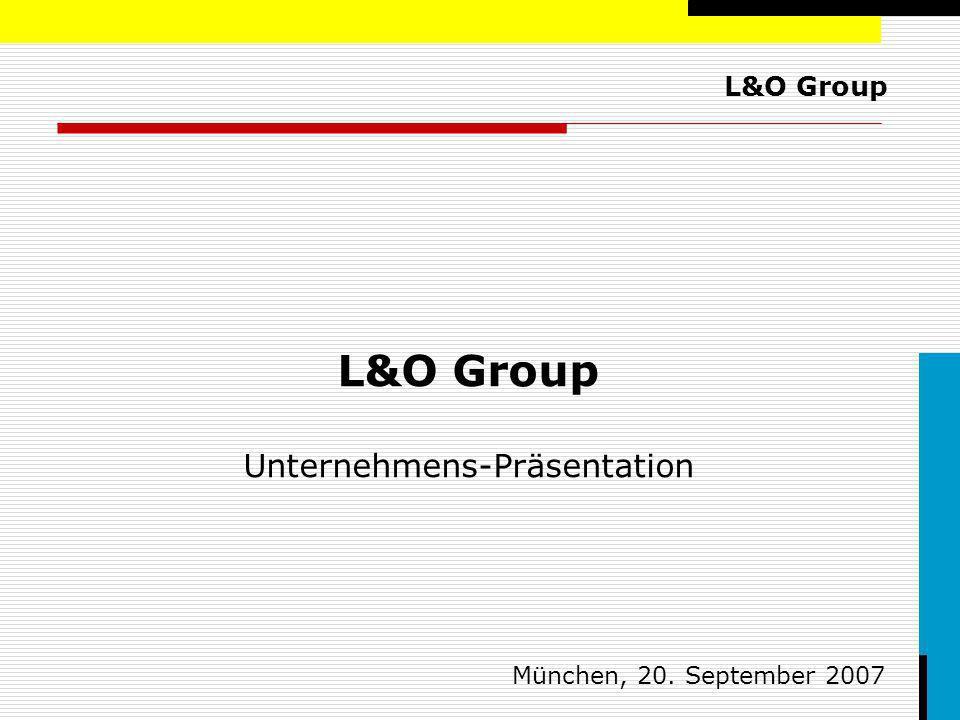 L&O Group Unternehmens-Präsentation