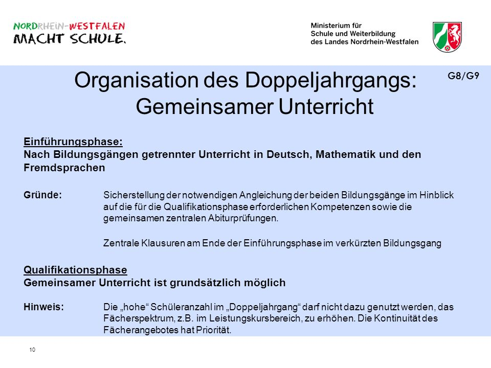Organisation des Doppeljahrgangs: Gemeinsamer Unterricht