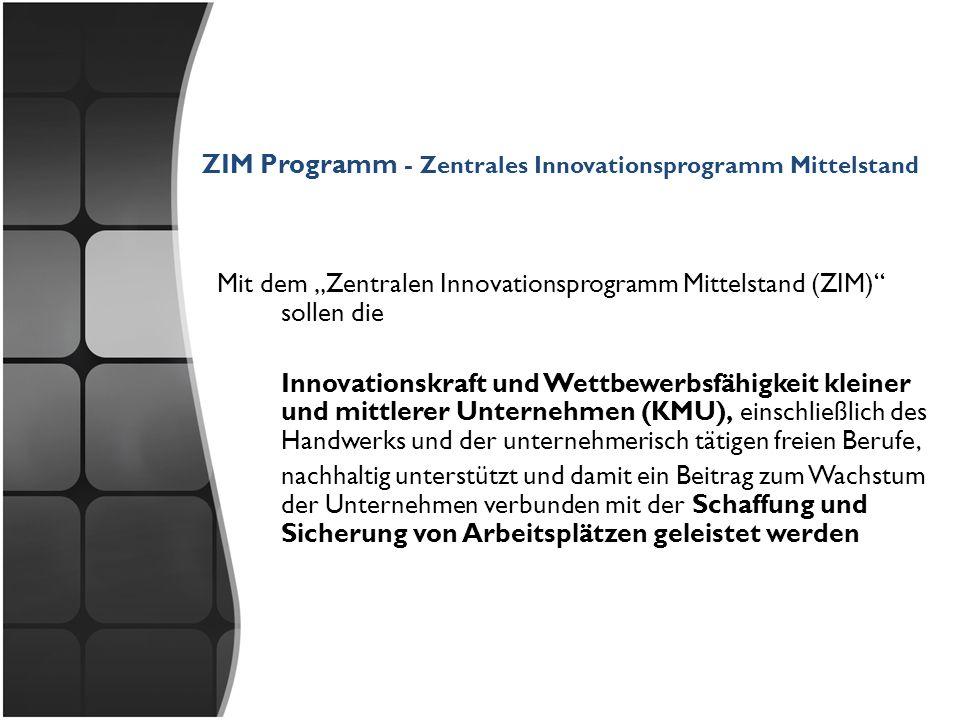 ZIM Programm - Zentrales Innovationsprogramm Mittelstand