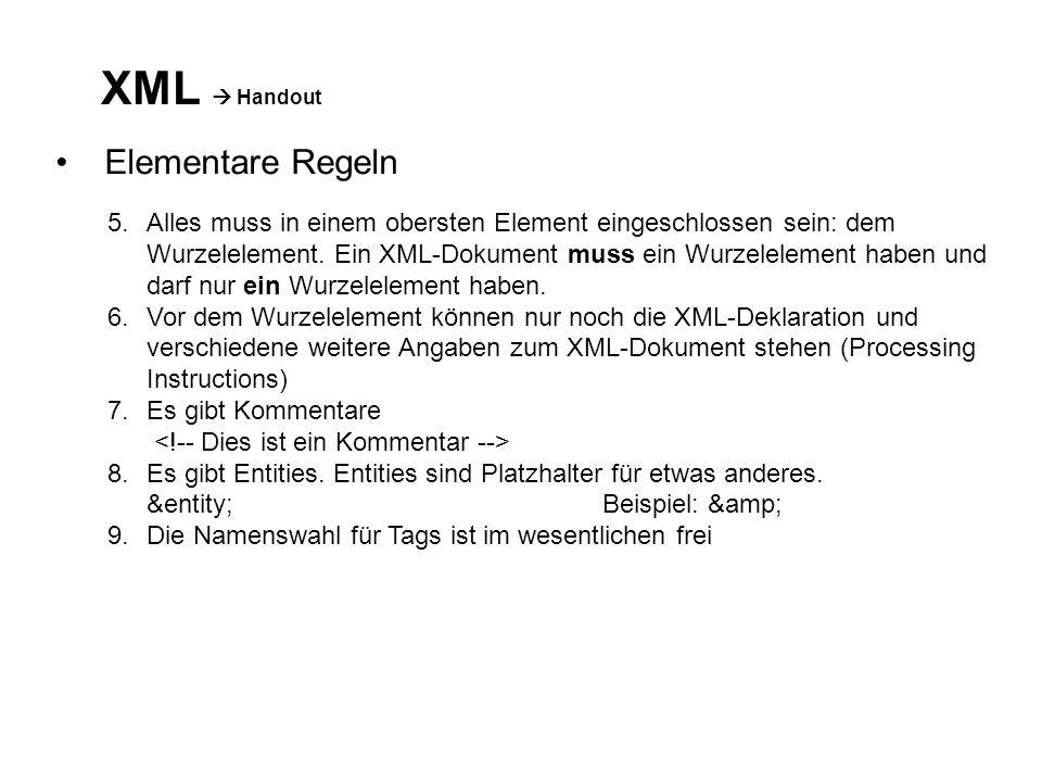 XML  Handout Elementare Regeln