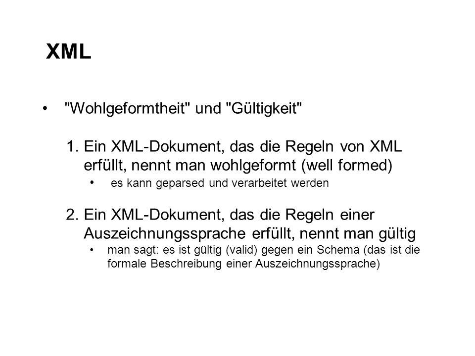 XML Wohlgeformtheit und Gültigkeit