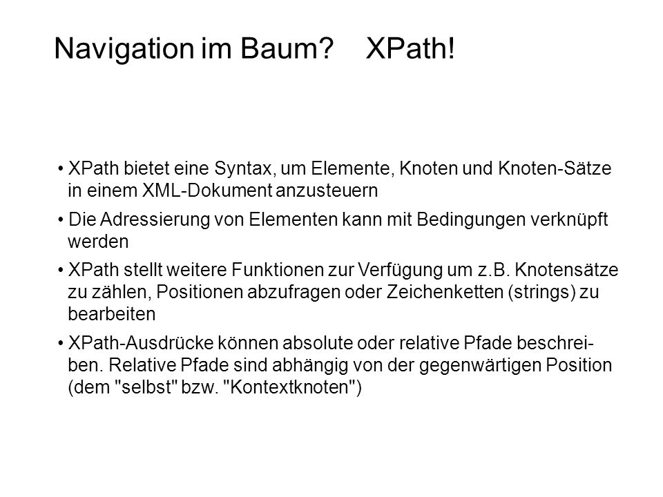 Navigation im Baum XPath!
