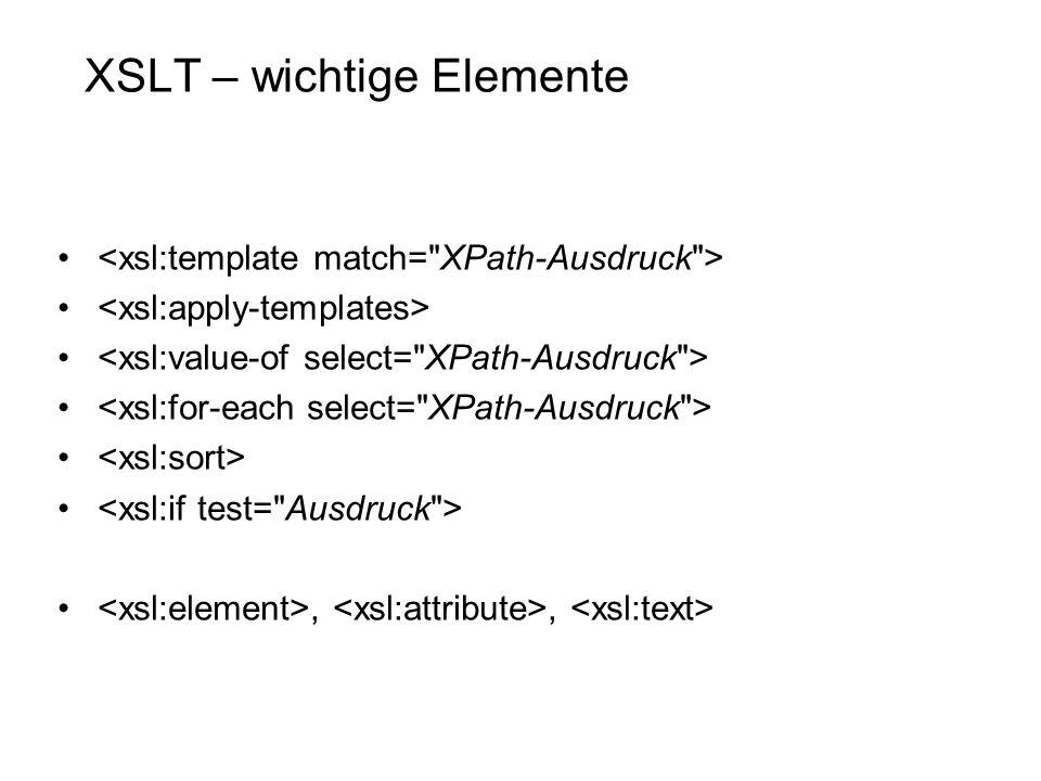 XSLT – wichtige Elemente