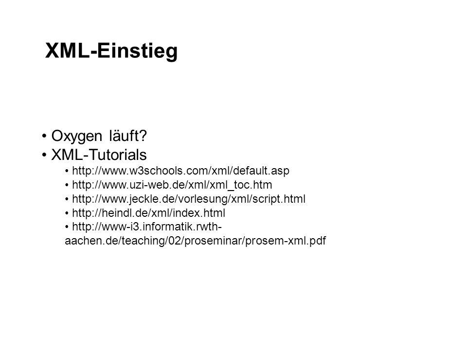 XML-Einstieg Oxygen läuft XML-Tutorials
