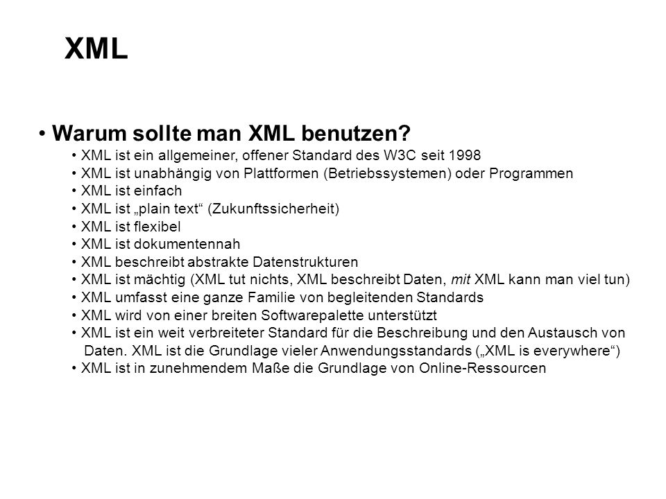 XML Warum sollte man XML benutzen