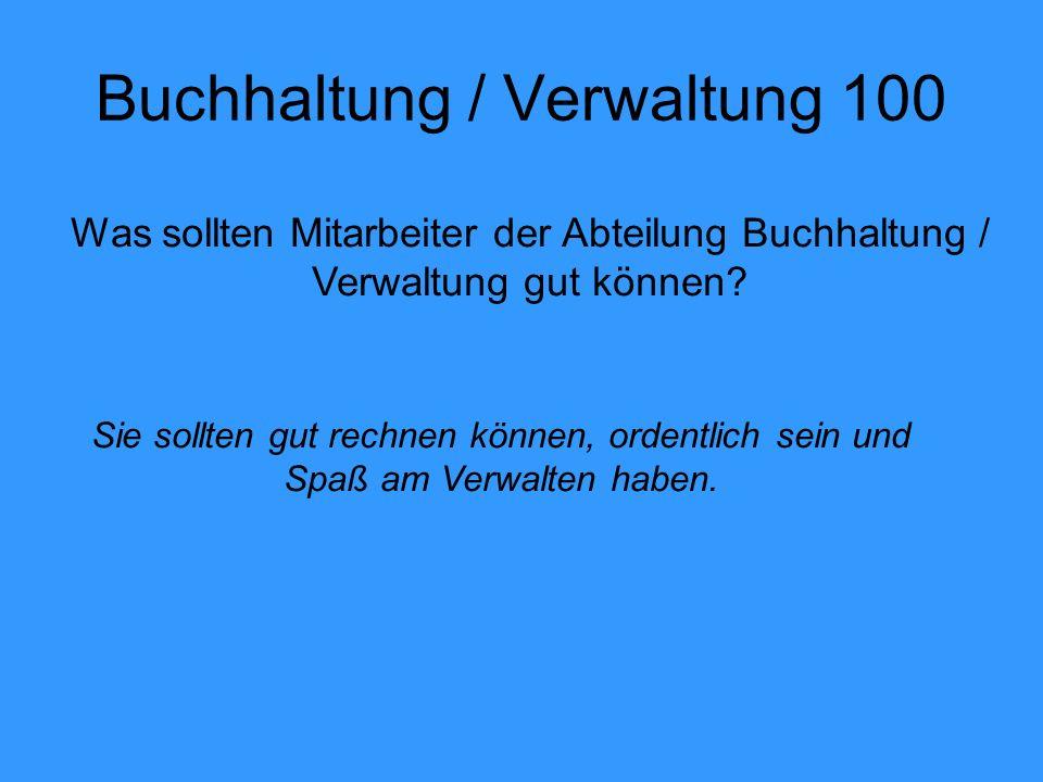 Buchhaltung / Verwaltung 100