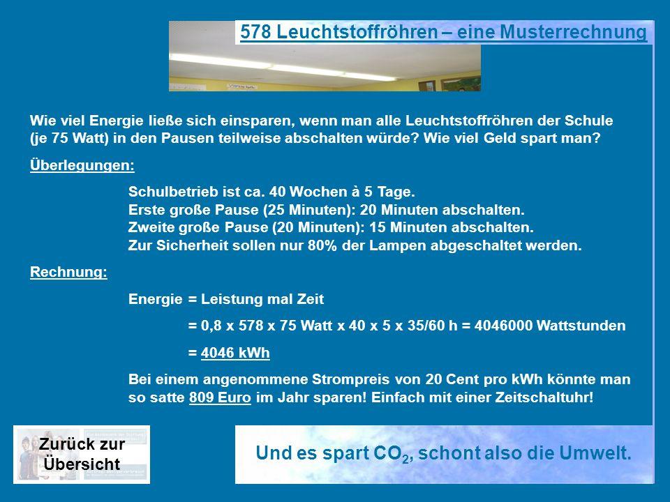 578 Leuchtstoffröhren – eine Musterrechnung