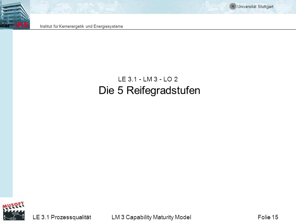 LE 3.1 - LM 3 - LO 2 Die 5 Reifegradstufen