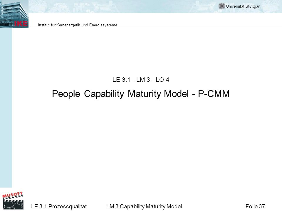 LE 3.1 - LM 3 - LO 4 People Capability Maturity Model - P-CMM