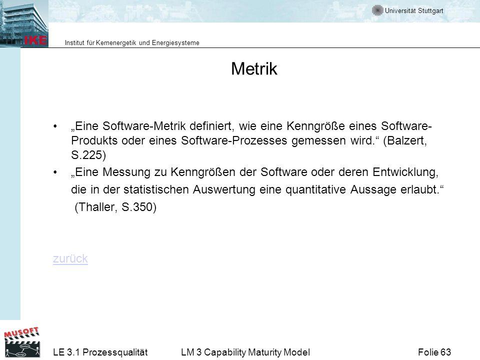 """Metrik """"Eine Software-Metrik definiert, wie eine Kenngröße eines Software-Produkts oder eines Software-Prozesses gemessen wird. (Balzert, S.225)"""