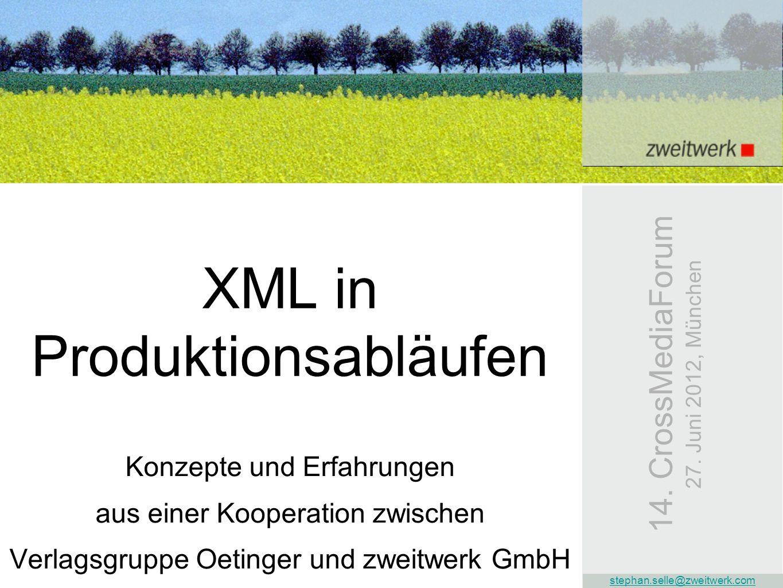 XML in Produktionsabläufen