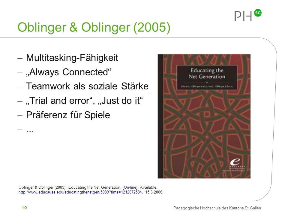 "Oblinger & Oblinger (2005) Multitasking-Fähigkeit ""Always Connected"